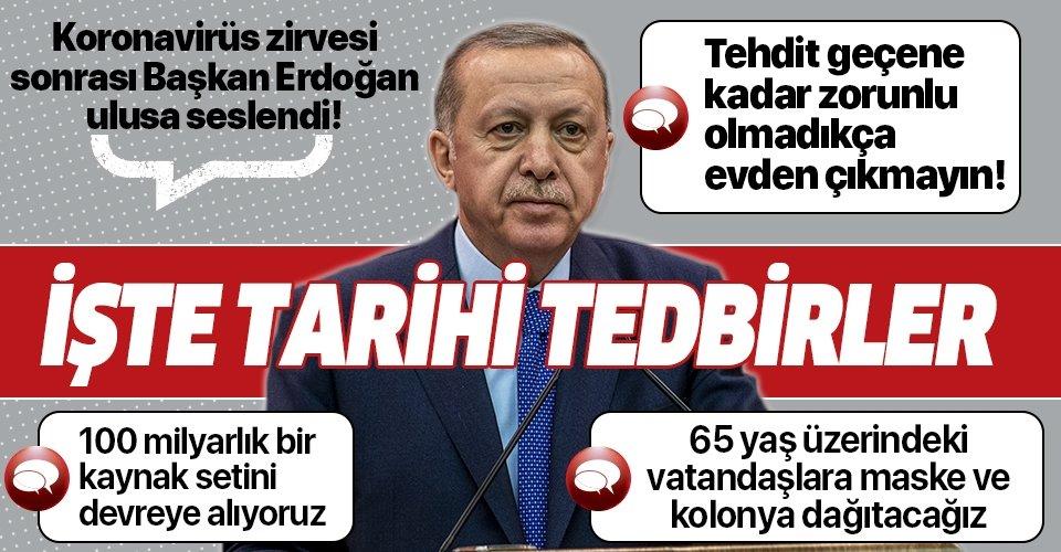 Son dakika: Başkan Erdoğan'dan 'koronavirüs' zirvesi sonrası kritik mesaj: Zorunlu olmadıkça evden çıkmayın