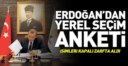 Başkan Erdoğandan yerel seçim anketi! Kapalı zarfta isimleri aldı