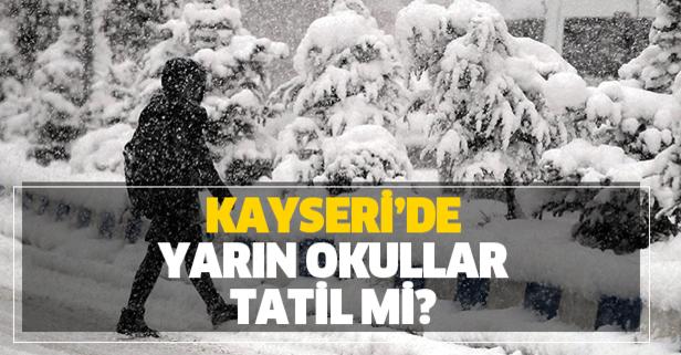 Kayseri'de yarın okullar tatil mi?