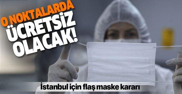İstanbul için flaş maske kararı! O noktalarda...