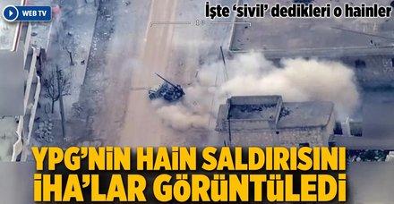 Afrin'de teröristlerin saldırılarını İHA'lar görüntüledi
