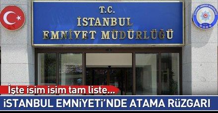 Son dakika: İstanbul Emniyeti'nde yeni atamalar