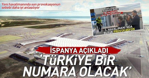 İspanyol gazetesi yazdı ''Yeni havalimanı Türkiye'yi bir numara yapacak'
