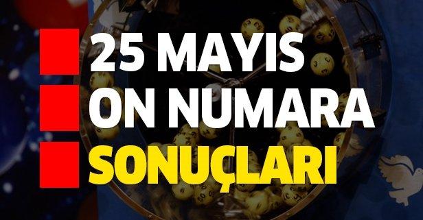 25 Mayıs On Numara çekiliş sonuçları belirlendi!