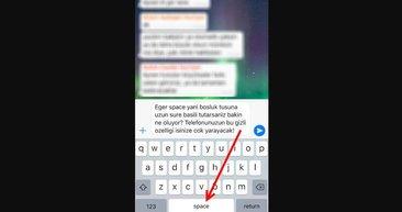Whatsapp'ta Space tuşuna uzun süre basınca... iPhone telefonlarının gizli kalan sıra dışı özellikleri şoke edecek!