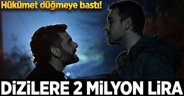 Dizilere 2 milyon lira