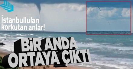 İstanbul'da korkutan anlar! Hortum çıktı