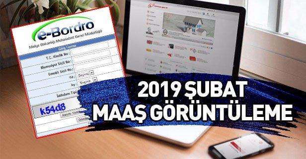2019 Şubat ayı maaş bordroları yayınlandı