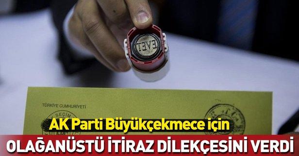 AK Parti Büyükçekmece için olağanüstü itiraz dilekçesini verdi