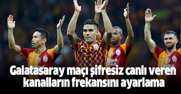 Galatasaray maçını şifresiz nereden, nasıl izlerim?
