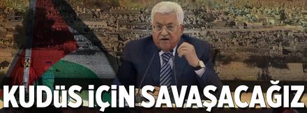 """""""Kudüs için savaşacağız"""""""