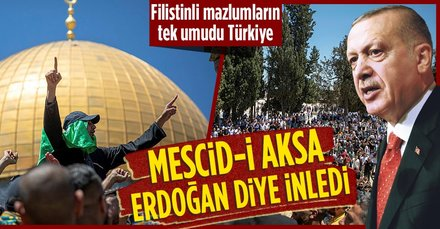 "Mescid-i Aksa'da ""Erdoğan"" sesleri"