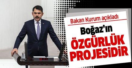 Çevre ve Şehircilik Bakanı Murat Kurum'dan flaş Kanal İstanbul açıklaması