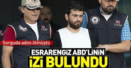 Reyhanlı katili Yusuf Nazik sorguda adını vermişti! Esrarengiz ABD'linin izi bulundu