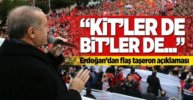 Erdoğan'dan flaş taşeron açıklaması