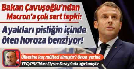 Dışişleri Bakanı Mevlüt Çavuşoğlu'ndan Macron'a çok sert sözler