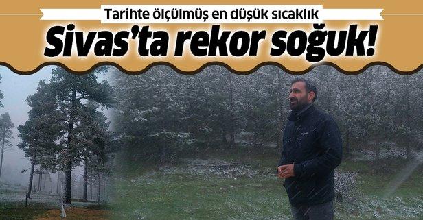 Sivas'ta rekor soğuk!