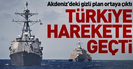 Akdeniz'deki gizli plan ortaya çıktı Türkiye harekete geçti