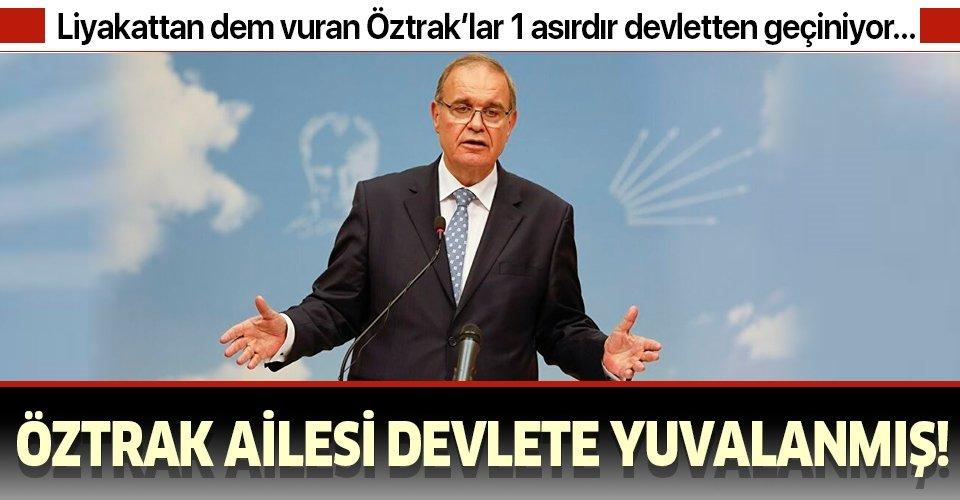 Liyakattan dem vuran CHP'li Faik Öztrak'ın ailesi 1 asırdır devlete yuvalanmış!