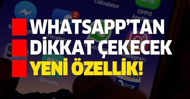 WhatsApp'ta çağ açacak yeni dönem!