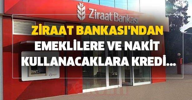 Ziraat Bankası'ndan emeklilere, nakit kullanacaklara kredi...