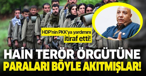 O isim HDP'nin PKK'ya yardımını itiraf etti!