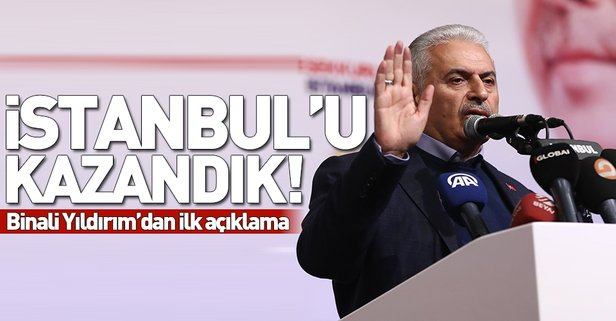 Binali Yıldırım: İstanbul'da seçimleri kazandık