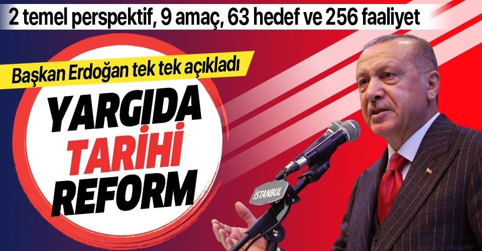 Son dakika haberi... Başkan Erdoğan 'Yargı Reformu Strateji Belgesi'ni açıkladı