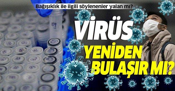 Koronavirüs yeniden bulaşır mı?