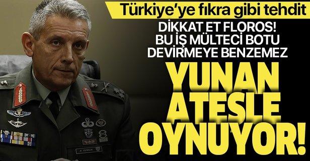 Yunanistan ateşle oynamaya devam ediyor!