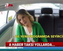 Esra Erol, A Haber Taksiye konuk oldu