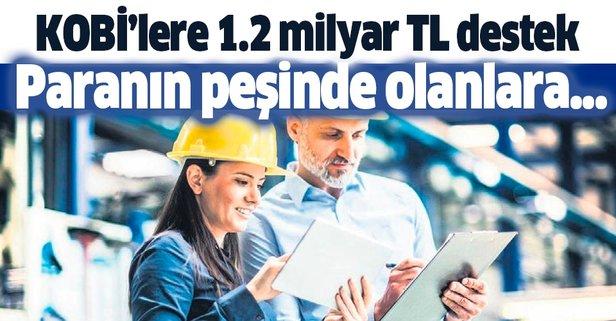 KOBİ'lere 1.2 milyar TL
