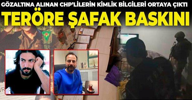 Terör baskını! CHP'lileri kimlikleri belli oldu