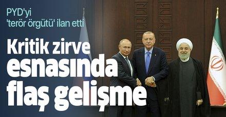 Erdoğan, Putin ve Ruhani zirvesi esnasında kritik gelişme! Esad PYD'yi 'terör örgütü' ilan etti