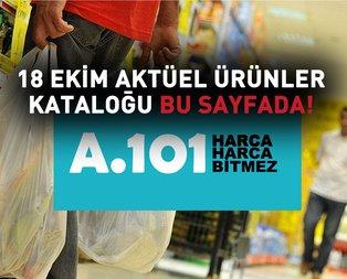 A101 aktüel ürünler! 18 Ekim A101 aktüel ürünler fiyat listesi...