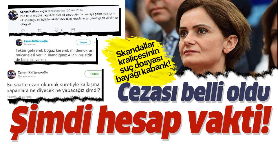 Canan Kaftancıoğlu'na hapis cezası!