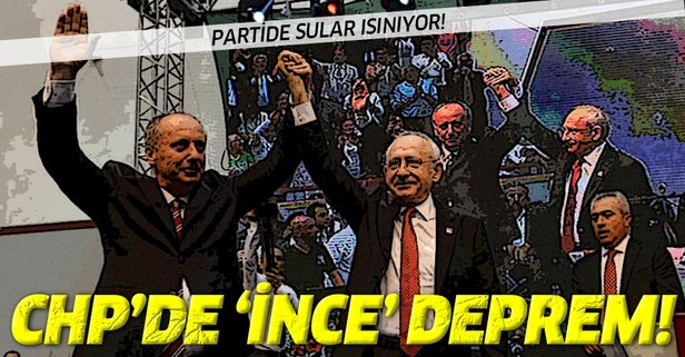 Muharrem İnce CHP'yi sarstı!