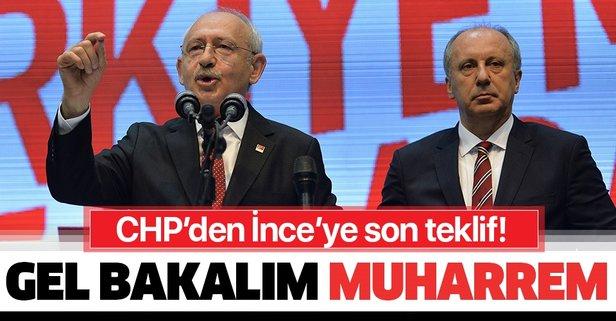 CHP'den İnce'ye son teklif: Gel bakalım Muharrem