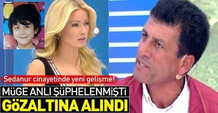 Son dakika: Sedanur Güzel cinayetinde yeni gelişme! Müge Anlının programına çıkan Himmet Uç gözaltına alındı
