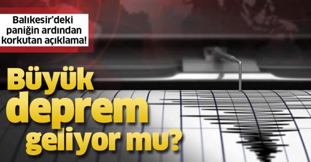 Balıkesir'deki deprem sonrası korkutan açıklama