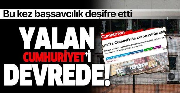 Cumhuriyet gazetesinin 'korona' yalanı patladı!