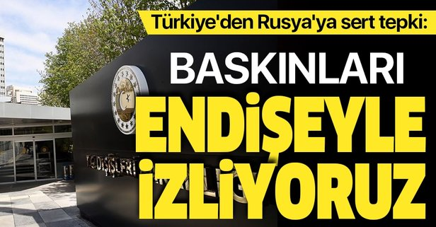 Türkiye'den Rusya'ya sert tepki
