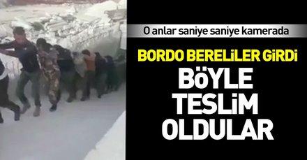 Bordo bereliler Afrin'de operasyon başlattı! YPGli teröristler böyle teslim oldu