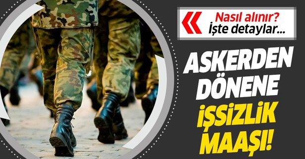 Askerden dönen işsizlik maaşı alır mı?