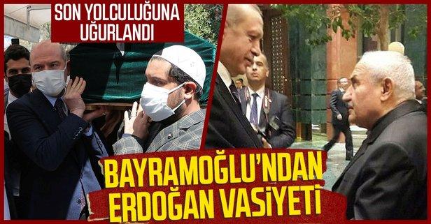 Bayramoğlu'ndan dikkat çeken Erdoğan vasiyeti