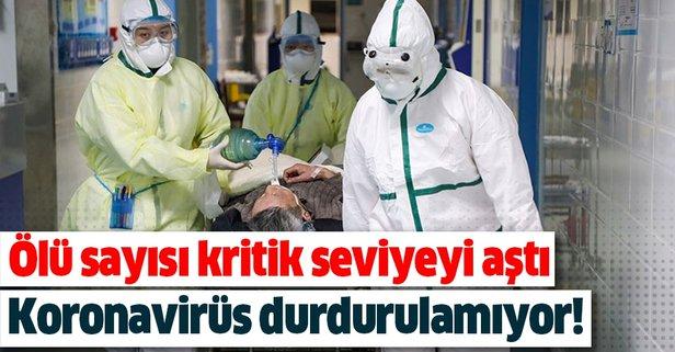 Koronavirüsten ölenlerin sayısı kritik seviyeyi aştı