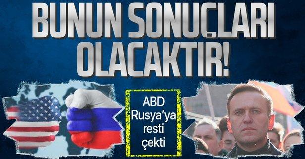 ABD'den Rusya'ya 'Navalnıy' resti!