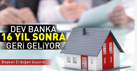 Son dakika: Erdoğan: Emlak Bankası tekrar faileyete geçecek
