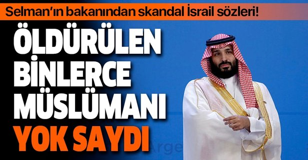 Suudi bakandan skandal İsrail ve Filistin sözleri