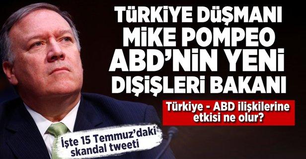 ABDnin yeni Dışişleri Bakanı Türkiye düşmanı